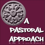 A Pastoral Approach